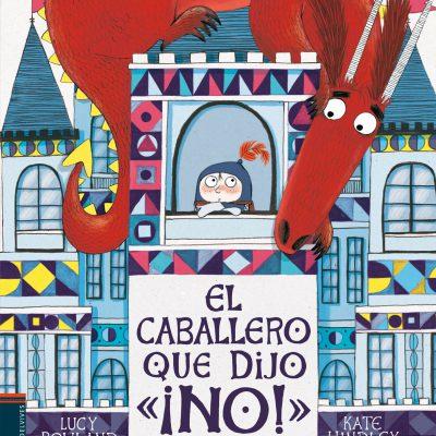 lecturas_recomendadas_para_ninos_el_caballero_que_dijo_no
